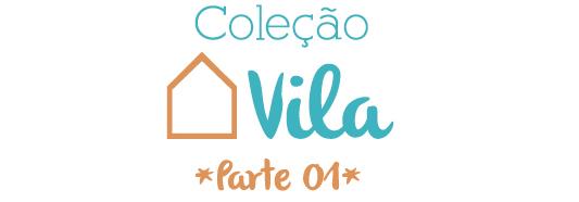 coleção vila