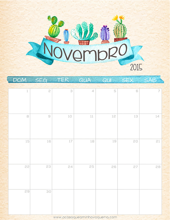 calendário Novembro 2015 - A CASA QUE A MINHA VO QUERIAa